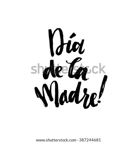 Happy Mother's Day Greeting Card. Spanish Black Calligraphy Vector  Inscription. - stock vector