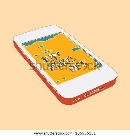 Happy Mother's Day message on CellPhone - stock vector