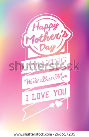 Happy Mother's Day Typographical Background - stock vector