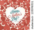 Happy Mother's Day Typographical Background With Hearts - stock vector
