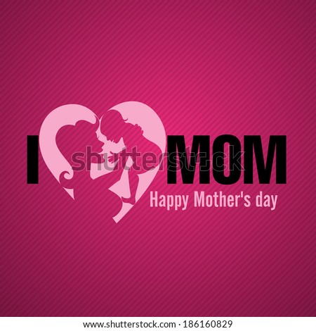 Happy Mother's Day. Vector Illustration. Eps 10 - stock vector