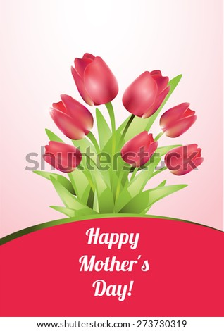 Happy Mothers Day Background-Tulips Flowers - stock vector