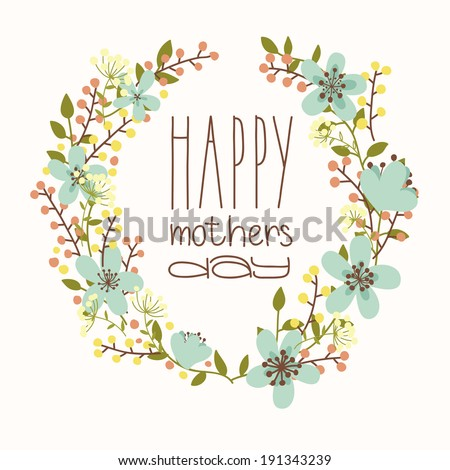 Happy mothers day card. Bright spring concept illustration with flowers in vector - stock vector