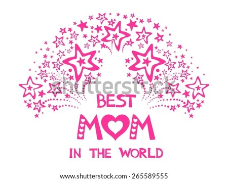 Happy Mothers Day card. Celebration  background with retro typography Best Mom in the world and place for your text. Vector Illustration - stock vector