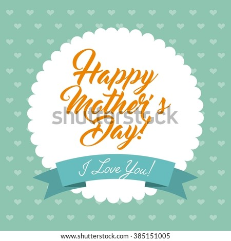 happy mothers day design  - stock vector