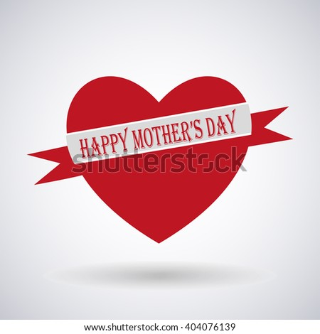 Happy Mothers Day. Festive Holiday  typographical stylish vector illustration red heart with a ribbon and an lettering postcard