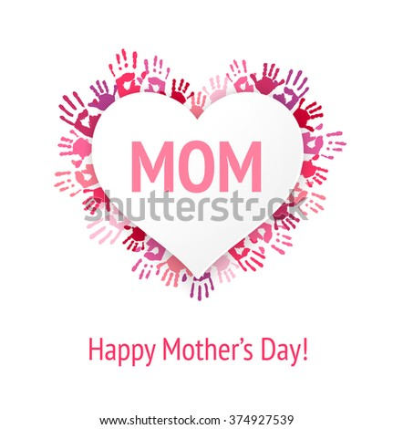 Happy Mothers Day greeting card or background. MOM on white heart applique over pink children handprints.  - stock vector