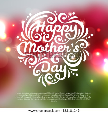 Happy Mothers Day lettering Greeting Card. Vector illustration. Blurred background with lights. Unfocused background with flowers.  - stock vector