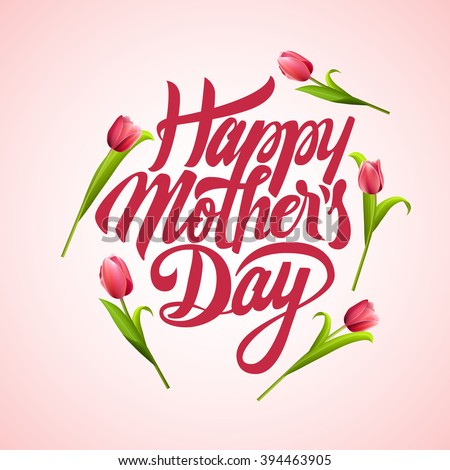 Happy Mothers day Typographical Background With Bunch of Spring Tulips Flowers. Happy mothers day design elements. Vector illustration invitation, menu, flyer, template. Best mom ever. Love. - stock vector