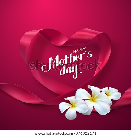 Happy Mothers Day. Vector Festive Holiday Illustration With Lettering And Pink Ribbon Heart And Flowers - stock vector