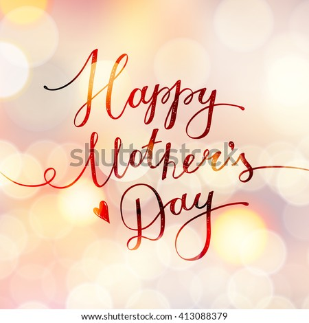 happy mothers day, vector lettering for greeting card - stock vector