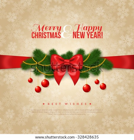 Happy New Year and Merry Christmas Greeting Card Design. Vector Illustration. Red Silk Bow with Pine Tree Branches, Golden Garlands and Balls. Smooth Beige Backdrop with Snowflakes. Season Greetings. - stock vector