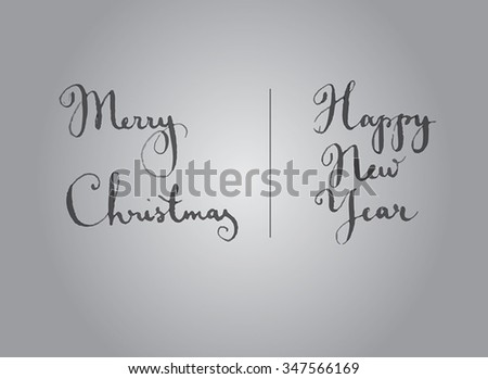 Happy New Year and Merry Christmas hand calligraphy - stock vector