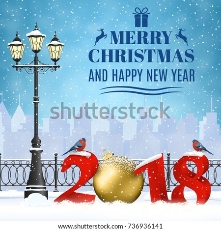 happy new year and merry Christmas Winter Cityscape with luminous street lantern, snow flakes. concept for greeting and postal card, invitation, template, 2018 with christmas ball