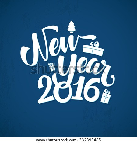 Happy New Year Background. Beautiful elegant text design of happy new year - stock vector