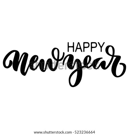 Happy new year brush hand lettering stock vector 523236664 happy new year brush hand lettering isolated on white background vector illustration can voltagebd Images
