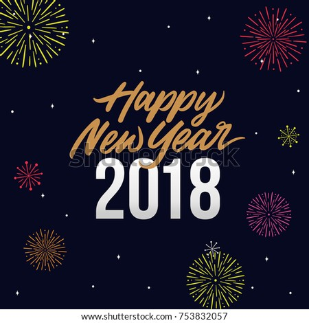 happy new year 2018 card template design with royal golden text and fireworks and star brush