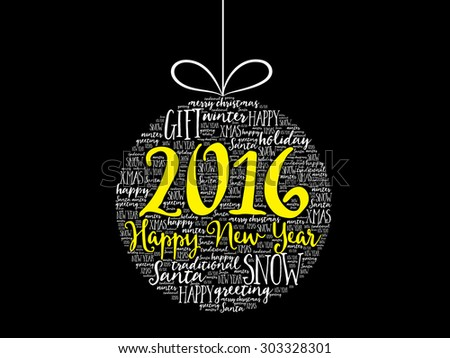 Happy New Year 2016, Christmas ball word cloud, holidays lettering collage