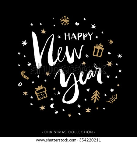 Happy New Year. Christmas greeting card with calligraphy. Hand drawn design elements. Handwritten modern brush lettering. - stock vector