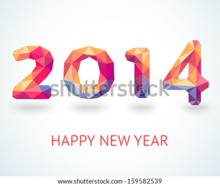 Happy New Year 2014 colorful greeting card made in polygonal origami style. Vector illustration for holiday design. Party poster, greeting card, banner or invitation. Number formed by triangles. - stock vector
