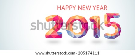 Happy New Year 2015 colorful greeting card made in polygonal origami style. Vector illustration for holiday design. Party poster, greeting card, banner or invitation. Number formed by triangles. - stock vector