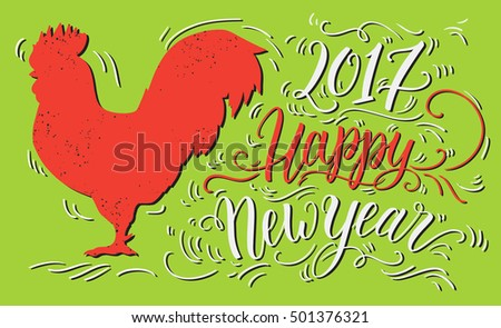 Happy new year 2017 colorful greeting card template with stylized hand drawn red rooster and hand lettering. Vector illustration. Can be used for website background, calendar, printing, banners