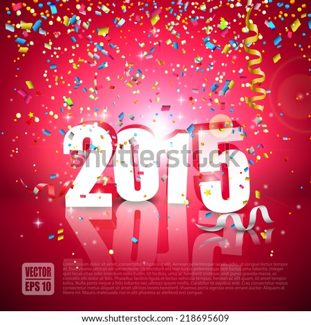 Happy New Year - colorful greeting card with falling confetti  - stock vector