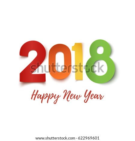 Happy New Year 2018. Colorful paper typeface isolated on white background. Greeting card, poster, brochure or flyer template. Vector illustration.
