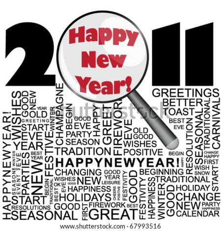 Happy new year 2011 concept with word collage and magnifier - stock vector