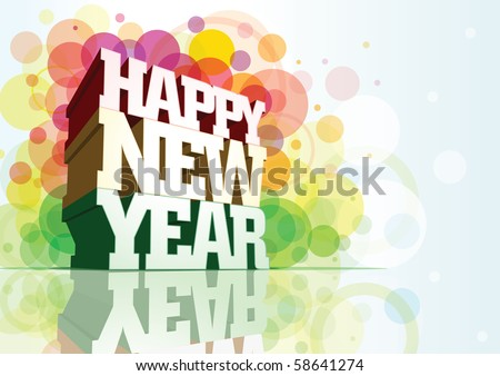 Happy New Year 3d message composition. Elements are separated layer in vector Eps10 file.