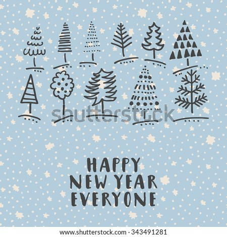 Happy new year everyone hand drawn stock photo photo vector happy new year everyone hand drawn doodle trees greeting card with hand lettering on m4hsunfo