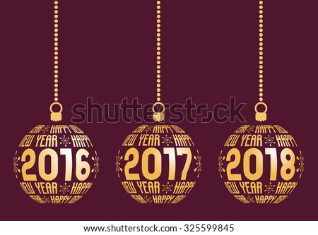 Happy New Year graphic elements for years 2016, 2017, 2018. Christmas balls with text Happy New Year and years. Hanging isolated abstract balls at wine background. - stock vector