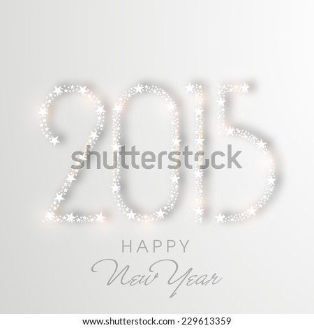 Happy New Year greeting card decorated with shiny text 2015 on grey background. - stock vector