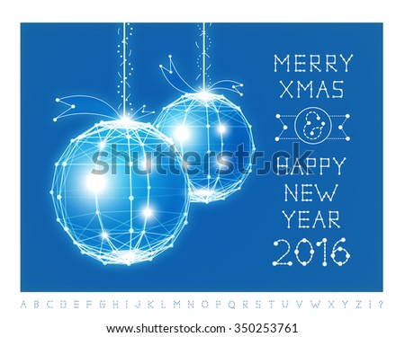 Happy New Year greeting card design in trending dot and line style, Christmas balls 2016 sign with hipster label. Ideal for poster, holiday campaign or web. Vector. Christmas font below Illustrations  - stock vector