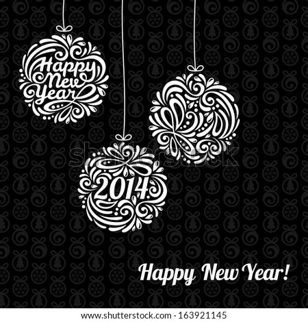 Happy New Year 2014 Greeting Card in minimalistic style. Vector illustration. Black textured background.  Happy New Year lettering. Christmas balls. Invitation background design.  - stock vector