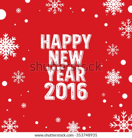 Happy New Year 2016 greeting card, Snowflake background