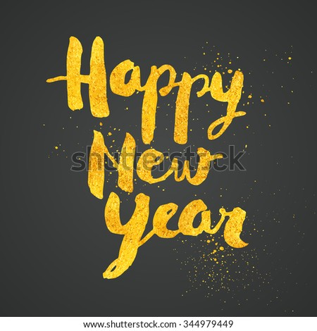 Happy New Year greeting card with gold dust texture - No mesh - EPS10 - stock vector