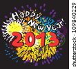 Happy New Year 2013, greetings card with fireworks over black night background - stock vector