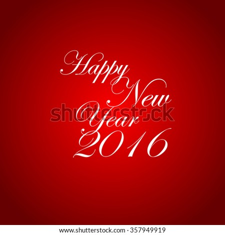 Happy New Year 2016 hand-lettering text on red background. Handmade vector calligraphy collection - stock vector