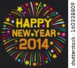 happy new year 2014 (happy new year firework, 2014 happy new year greeting card or background)    - stock