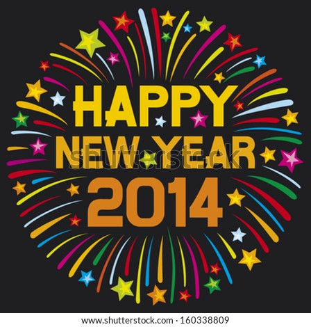 happy new year 2014 (happy new year firework, 2014 happy new year greeting card or background)    - stock vector