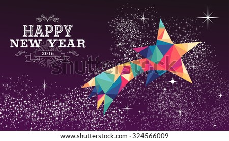 Happy new year 2016 holiday greeting card or poster design with colorful triangle shooting star and label illustration. EPS10 vector. - stock vector
