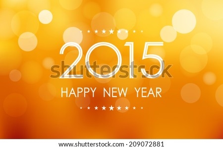happy new year 2015 in bokeh and lens flare pattern on summer orange background (vector) - stock vector