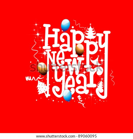 Happy New Year  inscriptions in red color  background with  balloons, Christmas tree & stars for new year - stock vector