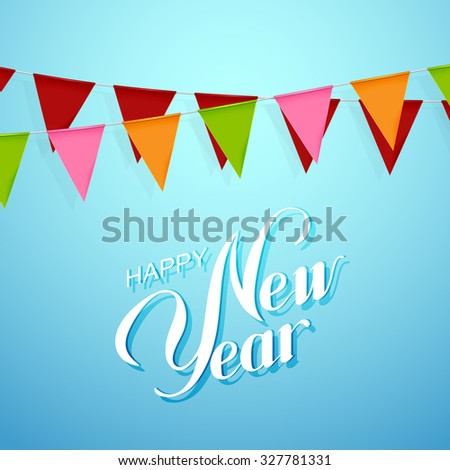 Happy New Year Lettering Composition With Bunting Holiday Flags. Holiday Vector Illustration - stock vector