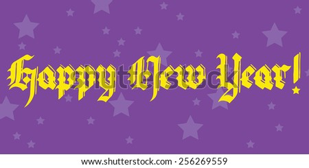 happy new year lettering illustration vector, in vintage font; yellow text on purple background - stock vector
