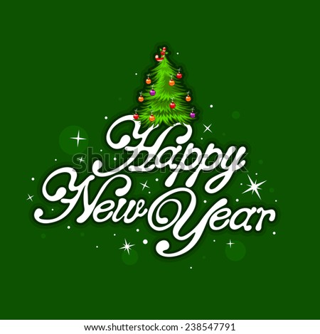 Happy New Year lettering with Christmas tree over green background