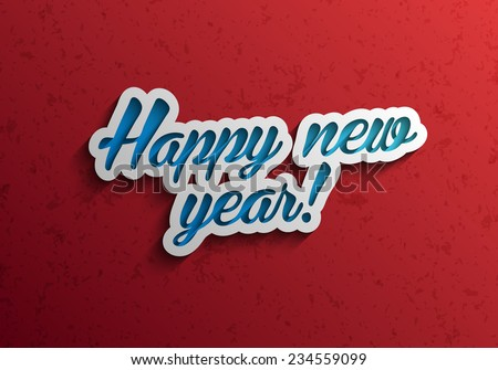 Happy new year modern calligraphy vector background, Text design, Vector illustration Eps 10 - stock vector