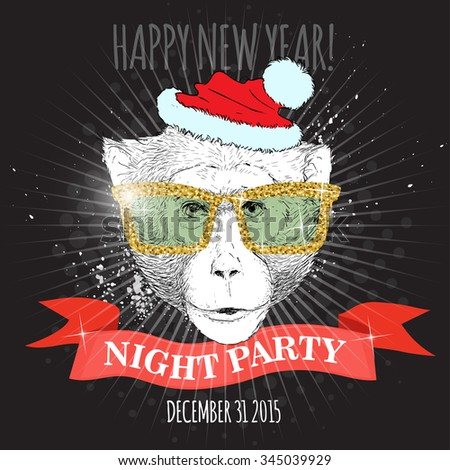 Happy new year night party poster. Macaque monkey Hipster with glitter glasses and Christmas hat. Hand drawn sketch vector illustration for posters, invitations and party flayers.