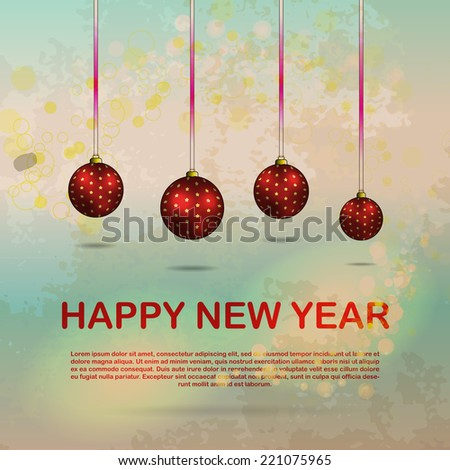 Happy New Year poster with red balls hanging on ribbons, glittering particles and text on blue background and grungy texture overlay